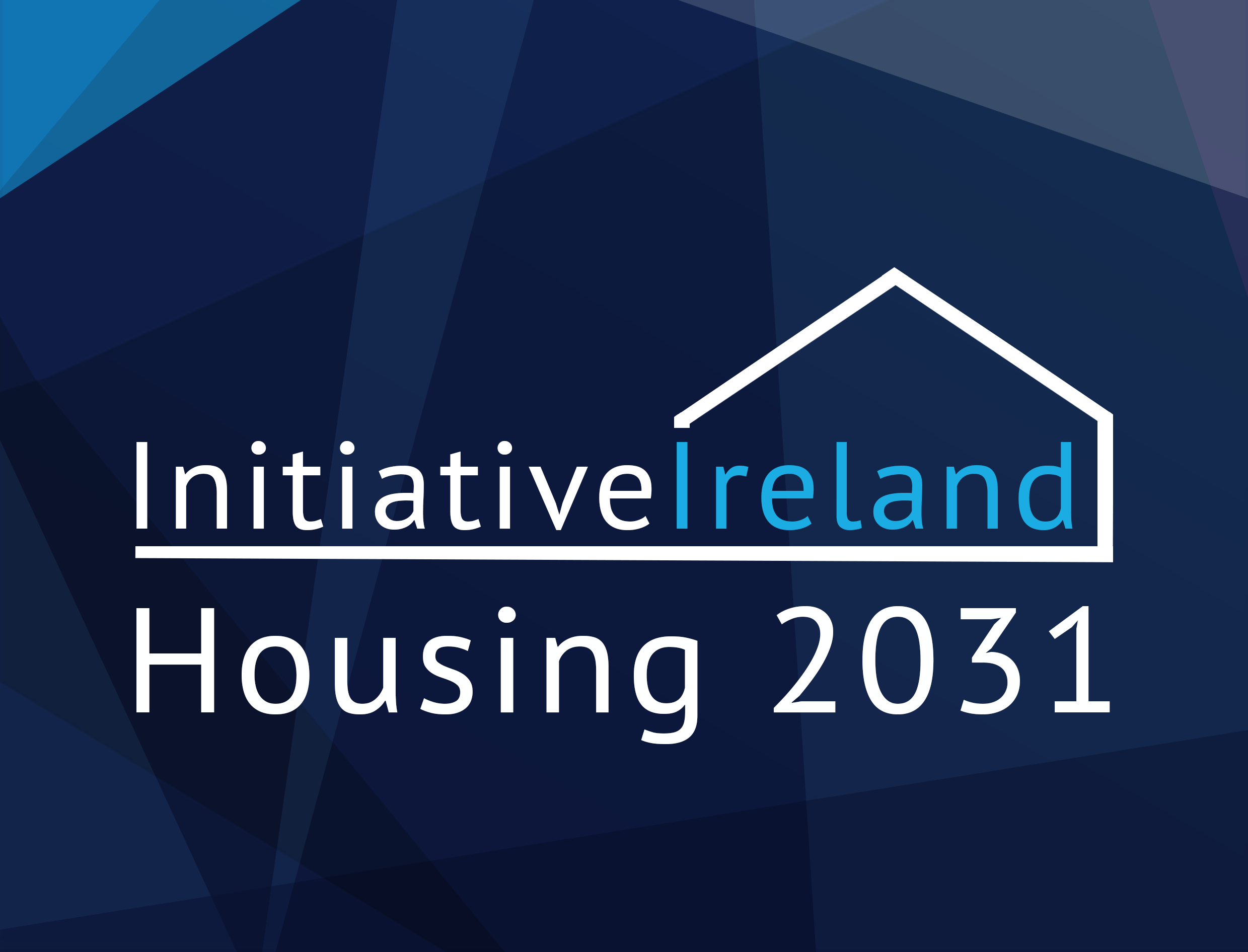 Initiative Ireland - Housing 2031 Report